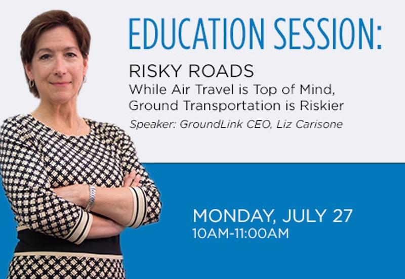 GroundLink CEO Liz Carisone will help you learn how to better protect your road warriors.