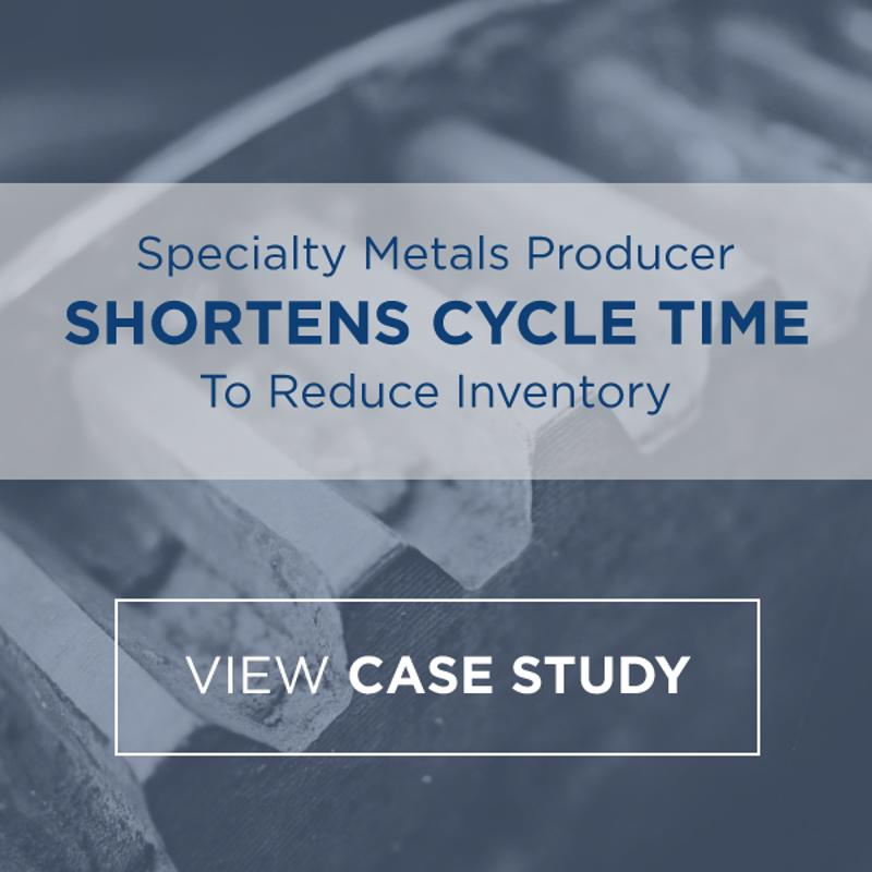 Specialty Metals Producer Shortens Cycle Time to Reduce Inventory