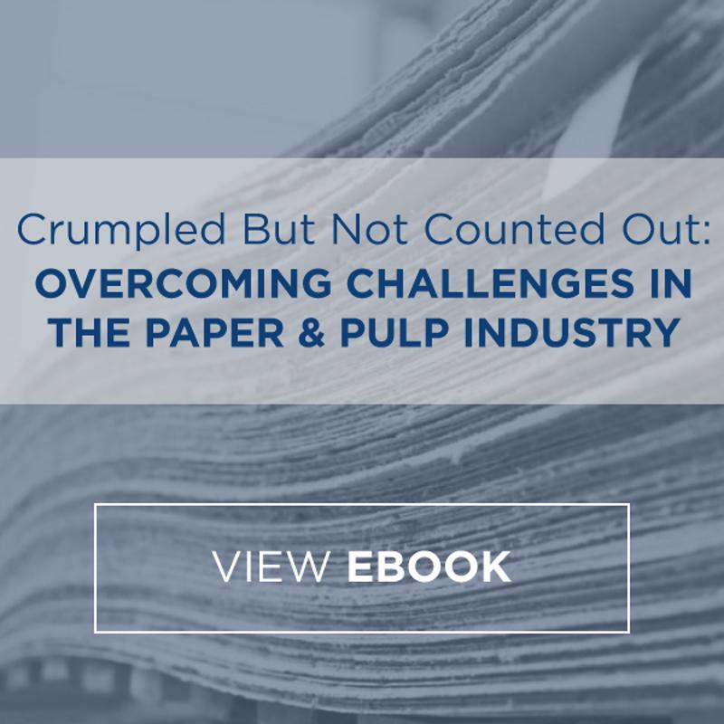 Overcoming Challenges in the Paper & Pulp Industry eBook