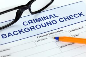 You need to know what kind of background checks to conduct.