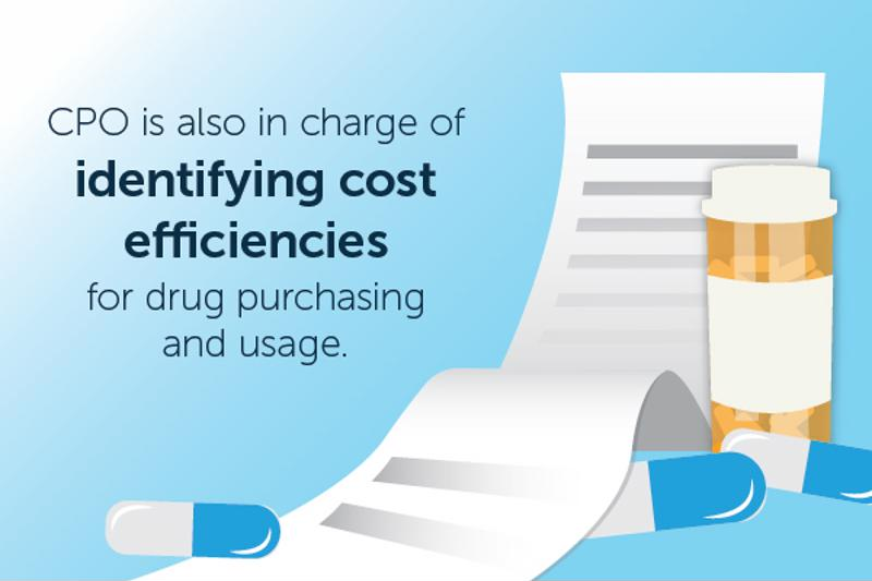 The CPO can help ensure cost efficiency with unit-dose repackaged medication.