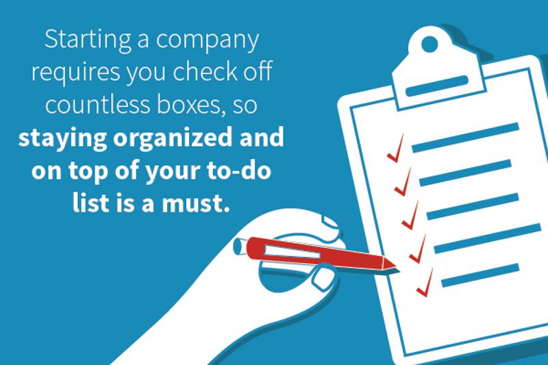 "Hand checking off boxes on a to-do list with text: ""Starting a company requires you check off countless boxes, so staying organized and on top of your to-do list is a must."""