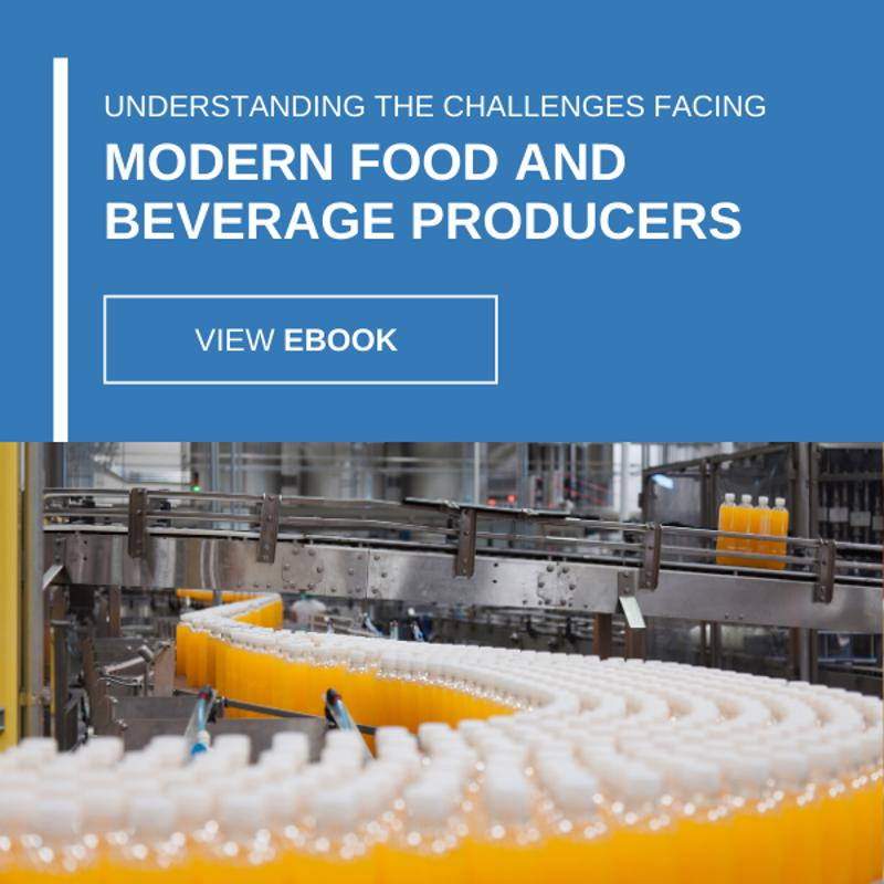 Understanding the Challenges Facing Modern Food and Beverage Producers eBook